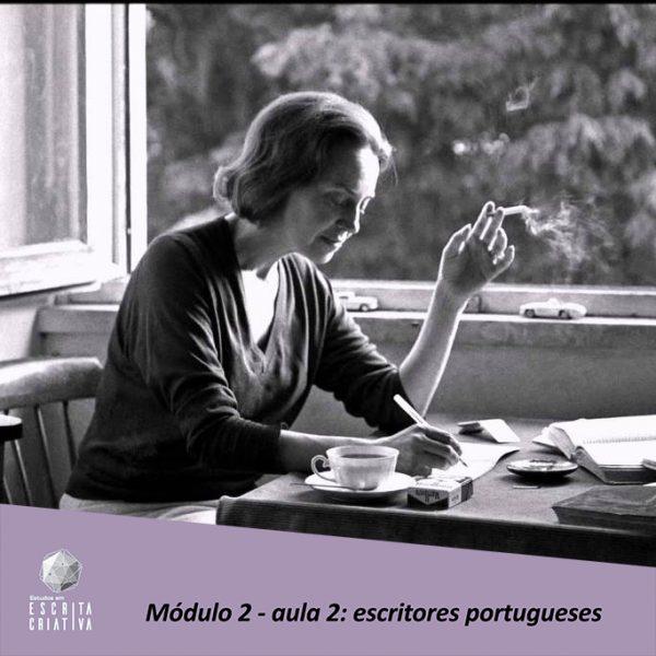 Módulo 2 – aula 2: escritores portugueses (Sophia de Mello Breyner Andresen)