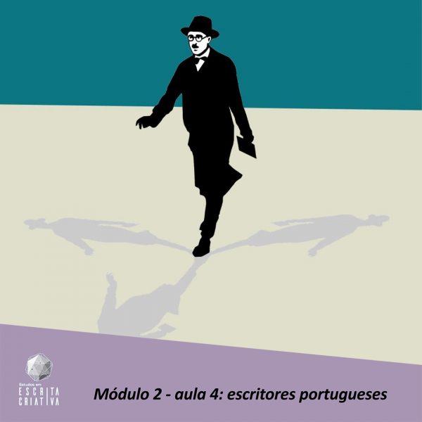 Módulo 2 – aula 4: escritores portugueses (Fernando Pessoa + exercício de desbloqueio)