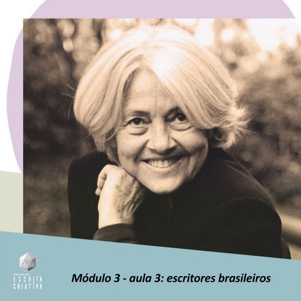 Módulo 3 – aula 3: escritores brasileiros (Adélia Prado)