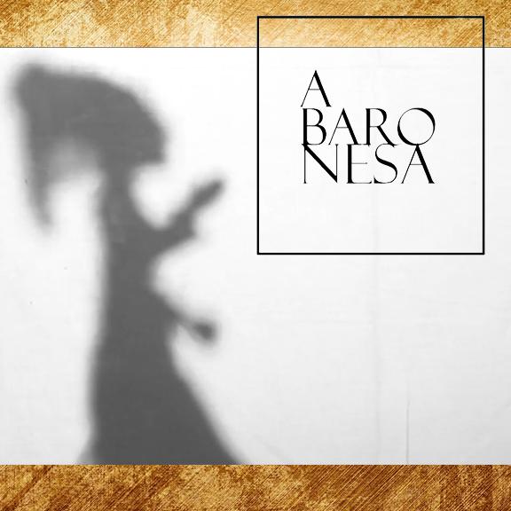 """""""A baronesa""""- primeiro capítulo"""