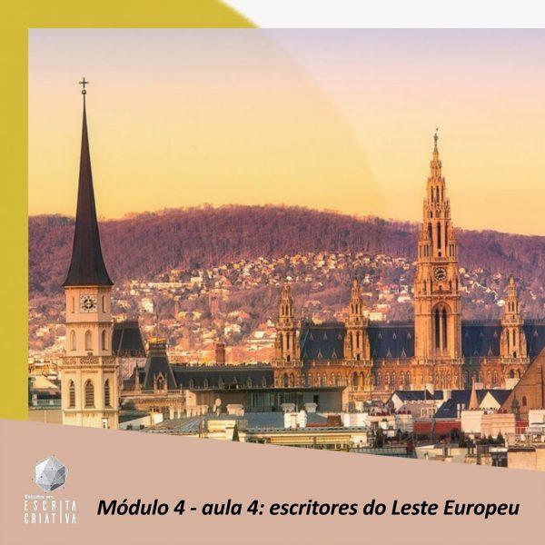Módulo 4 – aula 4: escritores do Leste Europeu