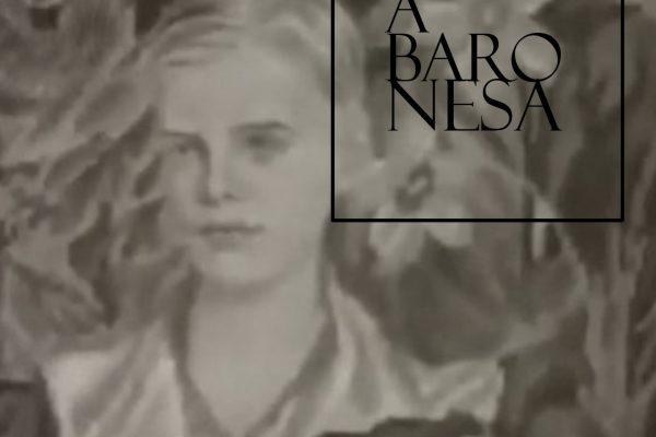 """""""A baronesa""""- quinto capítulo"""