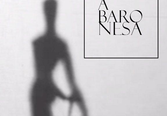 """""""A baronesa"""" – segundo capítulo"""
