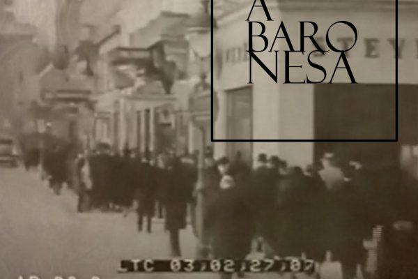"""""""A baronesa"""" – sexto capítulo"""