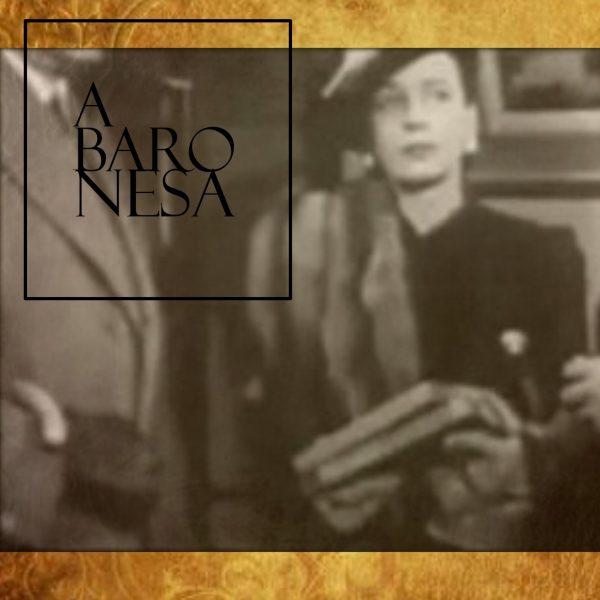 """""""A baronesa"""" – oitavo capítulo"""